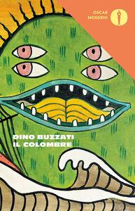 Foto Cover di Il colombre, Libro di Dino Buzzati, edito da Mondadori