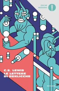 Libro Le lettere di Berlicche Clive S. Lewis