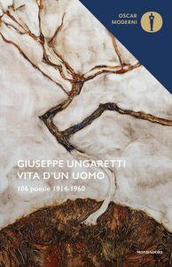 Libro Vita d'un uomo Giuseppe Ungaretti