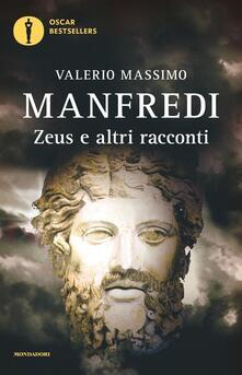 Zeus e altri racconti - Valerio Massimo Manfredi - copertina