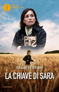 Foto Cover di La chiave di Sarah, Libro di Tatiana de Rosnay, edito da Mondadori