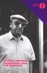 CONFESSO CHE HO VISSUTO di Pablo Neruda
