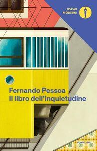 Libro Il libro dell'inquietudine Fernando Pessoa