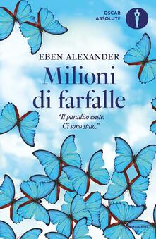 Milioni di farfalle - Eben Alexander - copertina