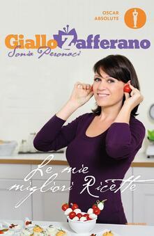 Le mie migliori ricette. GialloZafferano - Sonia Peronaci - copertina