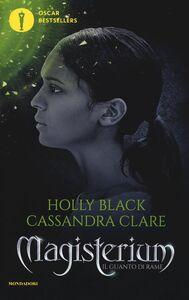Libro Il guanto di rame. Magisterium. Vol. 2 Holly Black , Cassandra Clare