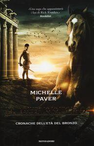 Libro Il guerriero. Cronache dell'età del bronzo. Vol. 5 Michelle Paver