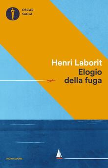 Elogio della fuga - Henri Laborit - copertina