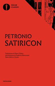Foto Cover di Satiricon. Testo latino a fronte, Libro di Arbitro Petronio, edito da Mondadori