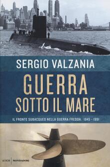 Ipabsantonioabatetrino.it Guerra sotto il mare. Il fronte subacqueo nella guerra fredda 1945-1991  Image
