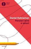 Libro Pensieri lenti e veloci Daniel Kahneman
