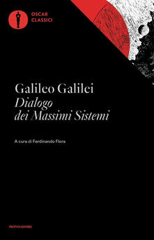 Dialogo dei massimi sistemi - Galileo Galilei - copertina