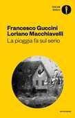Libro La pioggia fa sul serio. Romanzo di frane e altri delitti Francesco Guccini Loriano Macchiavelli