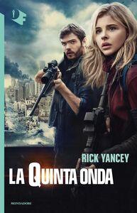 Foto Cover di La quinta onda, Libro di Rick Yancey, edito da Mondadori
