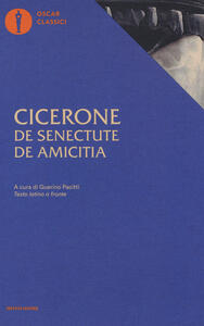 De senectute-De amicitia. Testo latino a fronte - M. Tullio Cicerone - copertina