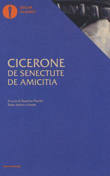 De senectute-De amicitia. Testo latino a fronte - Marco Tullio Cicerone - copertina