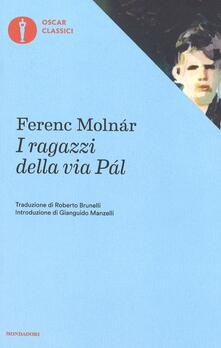 I ragazzi della via Pál - Ferenc Molnár - copertina