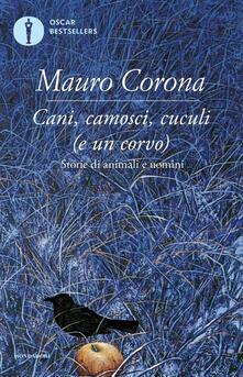 Cani, camosci, cuculi (e un corvo) - Mauro Corona - copertina