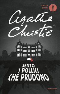 Foto Cover di Sento i pollici che prudono, Libro di Agatha Christie, edito da Mondadori