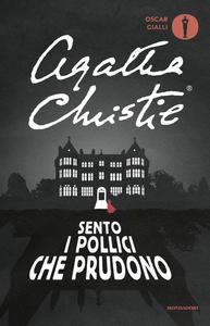 Libro Sento i pollici che prudono Agatha Christie