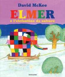 Rallydeicolliscaligeri.it Elmer e l'elefantino da salvare. Ediz. a colori Image