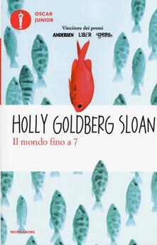 Il mondo fino a 7 - Holly Goldberg Sloan - copertina