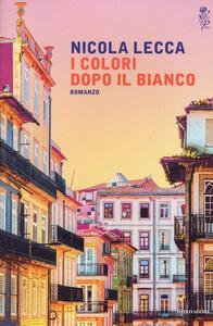 I colori dopo il bianco - Nicola Lecca - copertina