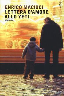 Lettera d'amore allo yeti - Enrico Macioci - copertina