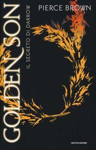 Libro Il segreto di Darrow. Golden Son Pierce Brown