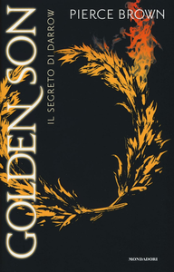 Libro Il segreto di Darrow. Golden Son Pierce Brown
