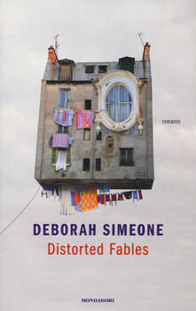 Distorted fables - Deborah Simeone - copertina