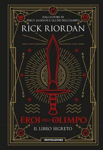 Libro Eroi dell'Olimpo. Il libro segreto Rick Riordan 0