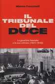 Libro Il tribunale del Duce. La giustizia fascista e le sue vittime (1927-1943) Mimmo Franzinelli