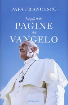 Le più belle pagine del Vangelo - Francesco (Jorge Mario Bergoglio) - copertina