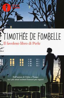 Il favoloso libro di Perle - Timothée de Fombelle - copertina