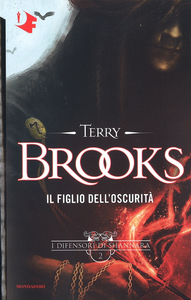 Libro Il figlio dell'oscurità. I difensori di Shannara. Vol. 2 Terry Brooks