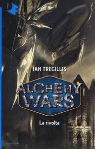 Libro La rivolta. Alchemy Wars. Vol. 2 Ian Tregillis