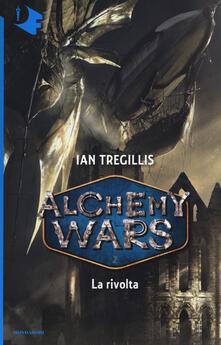 Lpgcsostenible.es La rivolta. Alchemy Wars. Vol. 2 Image