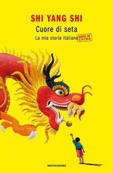 Chievoveronavalpo.it Cuore di seta. La mia storia italiana made in China Image