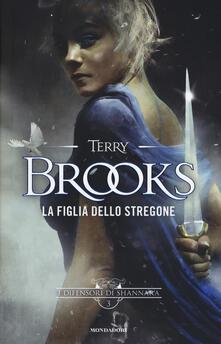 La figlia dello stregone. I difensori di Shannara. Vol. 3 - Terry Brooks - copertina