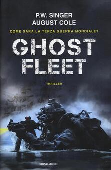Ghost fleet - Peter W. Singer,August Cole - copertina
