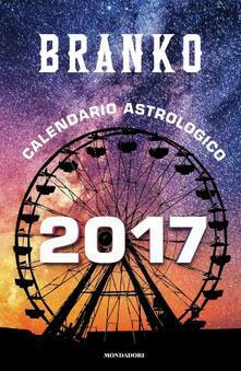Calendario astrologico 2017. Guida giornaliera segno per segno.pdf
