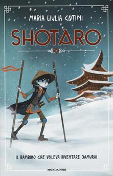 Collegiomercanzia.it Shotaro. Il bambino che voleva diventare samurai Image