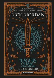 Il libro segreto. Magnus Chase e gli dei di Asgard. Vol. 3