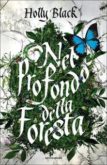 Nel profondo della foresta - Holly Black - copertina