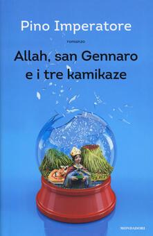 Writersfactory.it Allah, san Gennaro e i tre kamikaze Image