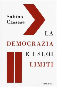 La democrazia e i suoi limiti - Sabino Cassese - copertina