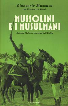 Camfeed.it Mussolini e i musulmani. Quando l'Islam era amico dell'Italia Image