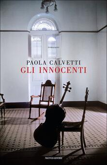 Gli innocenti - Paola Calvetti - copertina