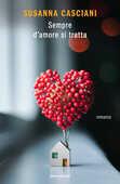 Libro Sempre d'amore si tratta Susanna Casciani